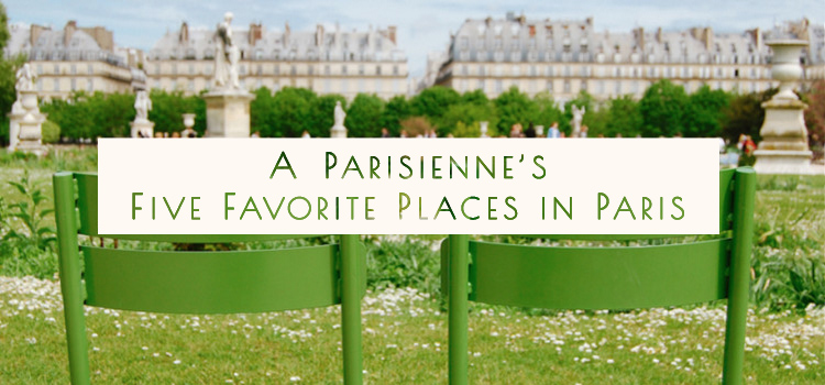 Five Favorite Places in Paris