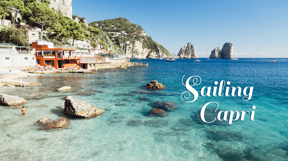 Sailing The Island Of Capri Italy Try Something Fun