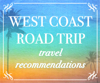 california_road_trip_recommendations